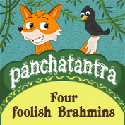 Panchatantra: Four foolish Brahmins