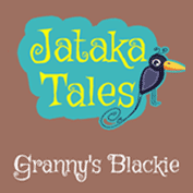Jataka Tales: Granny's blackie