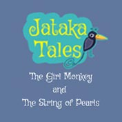 Jataka Tales: The Girl Monkey and The String of Pearls