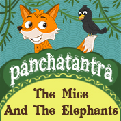 Panchatantra: The Mice and The Elephants