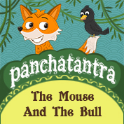Panchatantra: The Mouse And The Bull