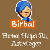 Akbar Birbal: Birbal Helps An Astrologer