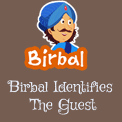 Akbar Birbal: Birbal Identifies The Guest