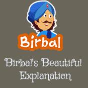 Akbar Birbal : Birbal's Beautiful Explanation