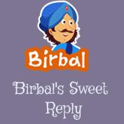 Akbar Birbal: Birbal's Sweet Reply