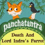Panchatantra: Death and Lord Indra's Parrot