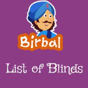 Akbar Birbal: List Of Blinds