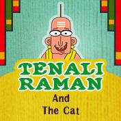 Tenali Raman: The story of Tenali Raman and the Cat