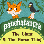 Panchatantra: The Giant And The Horse Thief