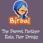 Akbar Birbal: The Parrot Neither Eats, Nor Drinks