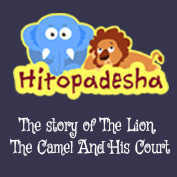 Hitopadesha: The Story of The Lion,The Camel And His Court