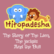 Hitopadesha: The Story of The Lion, The Jackals And The Bull