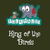 Indian Folk Tales: King of the Birds
