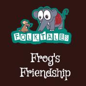 Indian Folk Tales: Frog's Friendship