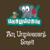Indian Folk Tales: An Unpleasant Smell