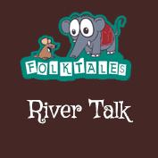 Indian Folk Tales: River Talk