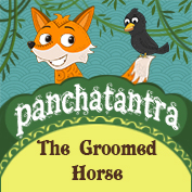 Panchatantra: The Groomed Horse