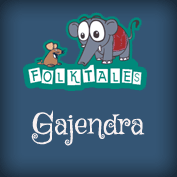 Indian Folk Tales: Gajendra