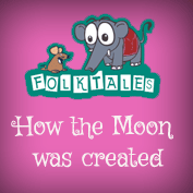 Indian Folk Tales: How The Moon Was Created