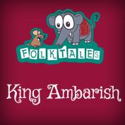 Indian Folk Tales: King Ambarish