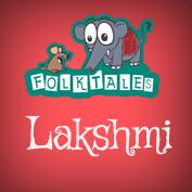Indian Folk Tales: Lakshmi