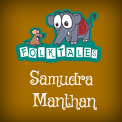 Indian Folk Tales: Samudra Manthan