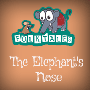 Indian Folk Tales: The Elephant's Nose