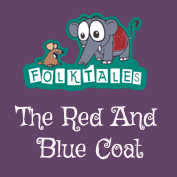 Indian Folk Tales: The Red And Blue Coat
