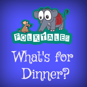 Indian Folk Tales: What's for Dinner?