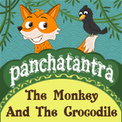 Panchatantra: The Monkey and The Crocodile