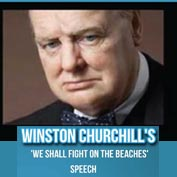 'We Shall Fight on the Beaches' Speech by Winston Churchill