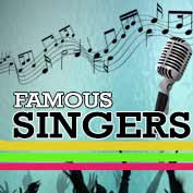 6 Famous Singers of the World