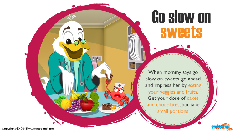 Go Slow on Sweets!