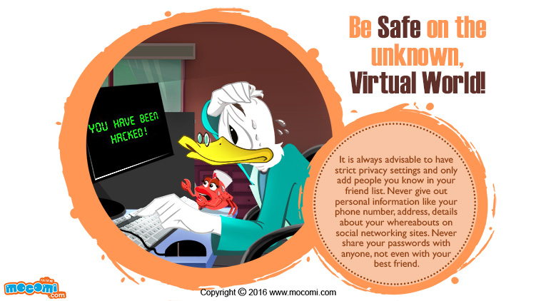 Be Safe on the unknown, Virtual World