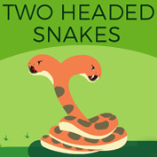 Two Headed Snakes