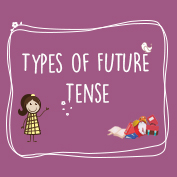 Future Tense and Its Types
