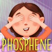 Phosphene