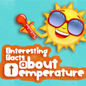 Fun Facts about Temperature