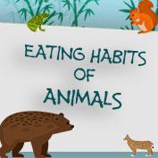 Eating Habits of Animals