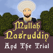 Mullah Nasruddin and the Trial