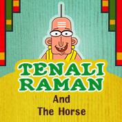 Tenali Raman: Tenali Raman and the Horse