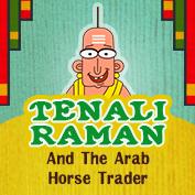 Tenali Raman : Tenali Raman and The Arab Horse Trader
