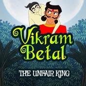 Vikram Betaal: The Unfair King