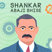 Shankar Abaji Bhise Biography